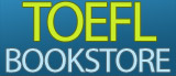 The TOEFL Bookstore - Buy study guides and other books about the TOEFL